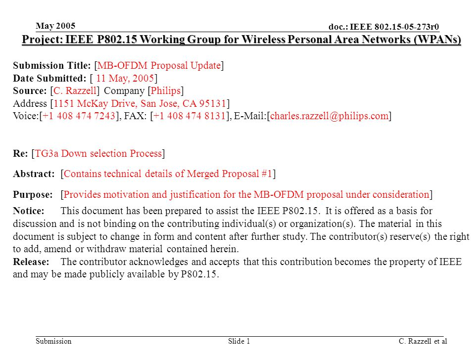 May 2005 Project: IEEE P802.15 Working Group for Wireless Personal Area Networks (WPANs) Submission Title: [MB-OFDM Proposal Update]